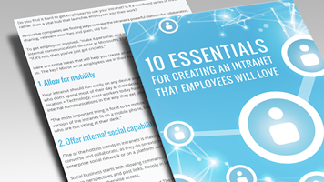 10 Essentials for Creating an Intranet Employees Love